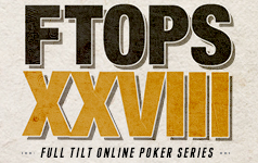 FTOPS XXVIII on Full Tilt
