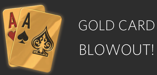 Spend Your Gold Cards on Juicy Stakes