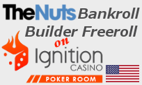Ignition Bankroll Builder Freeroll